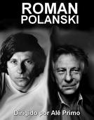 Roman Polanski (Roman Polanski)