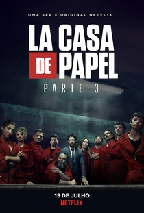 La Casa de Papel (Parte 3) - Poster / Capa / Cartaz - Oficial 1