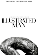 Tatuagem: A Trajetória da Arte (Illustrated Man)