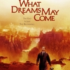 Esfinges e minotauros: O filme What Dreams May Come (1998)