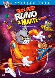 Tom & Jerry: Rumo A Marte - Poster / Capa / Cartaz - Oficial 1