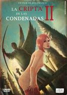 La Cripta De Las Condenadas: Parte II (La Cripta De Las Condenadas: Parte II)