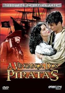 A Vingança dos Piratas - Poster / Capa / Cartaz - Oficial 2