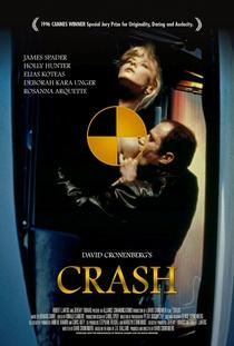 Crash - Estranhos Prazeres - Poster / Capa / Cartaz - Oficial 9