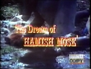 The Dream of Hamish Mose (The Dream of Hamish Mose)