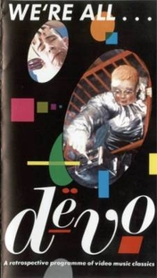 We're All Devo - Poster / Capa / Cartaz - Oficial 1
