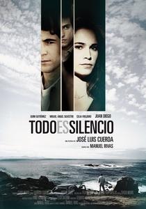 Tudo é silêncio - Poster / Capa / Cartaz - Oficial 1