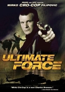 Ultimate Force - Máquina Mortal (Ultimate Force )