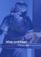 Autópsia 8: Morte Revelada (Autopsy 8 : Dead Giveaway)
