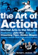 A Arte Marcial no Cinema (The Art of Action: Martial Arts in Motion Picture)