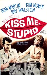 Beija-me, Idiota! - Poster / Capa / Cartaz - Oficial 4