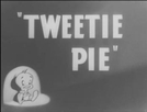 Tweetie Pie (Tweetie Pie)