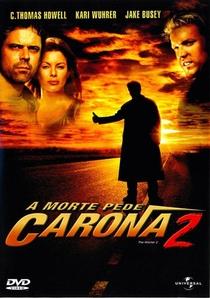 A Morte Pede Carona 2 - Poster / Capa / Cartaz - Oficial 1