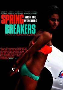 Spring Breakers: Garotas Perigosas - Poster / Capa / Cartaz - Oficial 25