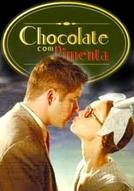 Chocolate com Pimenta (Chocolate com Pimenta)