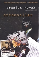 Dreamseller: The Brandon Novak Documentary (Dreamseller: The Brandon Novak Documentary)