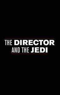 O Diretor e O Jedi - Poster / Capa / Cartaz - Oficial 1
