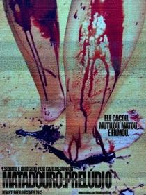 Matadouro Parte II: Prelúdio - Poster / Capa / Cartaz - Oficial 1