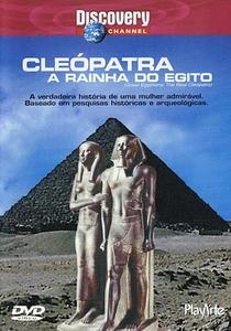 Cleópatra: A Rainha do Egito (Discovery Channel) - Poster / Capa / Cartaz - Oficial 1