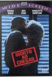 Morto Ao Chegar - Poster / Capa / Cartaz - Oficial 4