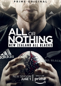 All or Nothing: New Zealand All Blacks (1ª Temporada) - Poster / Capa / Cartaz - Oficial 1