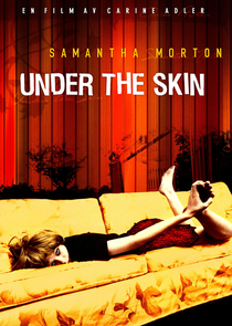 Under the Skin - Poster / Capa / Cartaz - Oficial 5