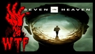 Seven In Heaven (2018) Trailer
