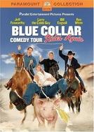 Blue Collar Comedy Tour Rides Again (Blue Collar Comedy Tour Rides Again)