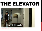 The Elevator (The Elevator)