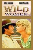 Mulheres Marcadas (Wild Women)