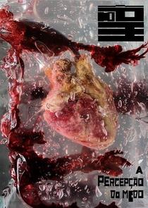 A Percepção do Medo - Poster / Capa / Cartaz - Oficial 1