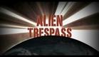 Official Alien Trespass Trailer in HQ from Alien Trespass