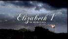 Elizabeth I - The Virgin Queen (Deutscher Trailer) NewKSM