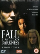 Vingança de Amor (Fall Into Darkness)