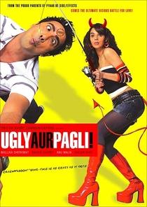 Ugly Aur Pagli - Poster / Capa / Cartaz - Oficial 1
