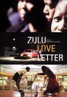 Lettre D'Amour Zoulou (Lettre D'Amour Zoulou)
