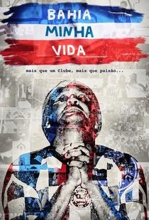 Bahêa Minha Vida - Poster / Capa / Cartaz - Oficial 4