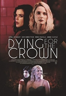 Dying for the Crown (Dying for the Crown)