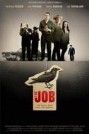 Serviço Sujo (The Job)