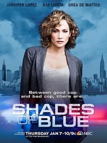 Shades of Blue (1ª Temporada) - Poster / Capa / Cartaz - Oficial 2