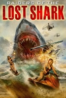 Ataque do Tubarão Perdido (Raiders of the Lost Shark)