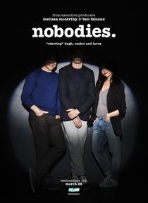 Nobodies (1ª Temporada) - Poster / Capa / Cartaz - Oficial 3