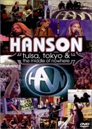 Hanson - Tulsa, Tokyo & the Middle of Nowhere (Hanson - Tulsa, Tokyo & the Middle of Nowhere)