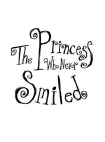 The Princess Who Never Smiled - Poster / Capa / Cartaz - Oficial 1