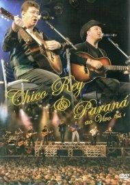 Chico Rey e Paraná - Ao Vivo - Poster / Capa / Cartaz - Oficial 1
