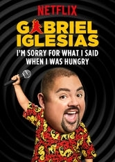 Gabriel Iglesias: I'm Sorry For What I Said When I Was Hungry - Poster / Capa / Cartaz - Oficial 1