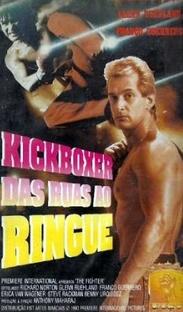 Kickboxer - Das Ruas ao Ringue - Poster / Capa / Cartaz - Oficial 1