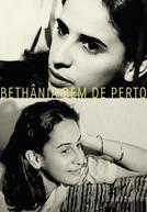 Bethânia Bem de Perto - A Propósito de um Show (Bethânia Bem de Perto - A Propósito de um Show)