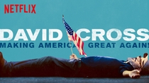 "David Cross: ""Making America Great Again!"" - Poster / Capa / Cartaz - Oficial 1"