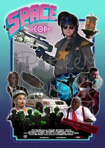 Space Cop - Poster / Capa / Cartaz - Oficial 4